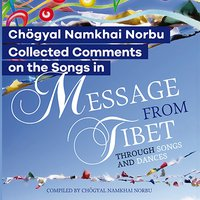 Collected Comments on the Songs in Message from Tibet